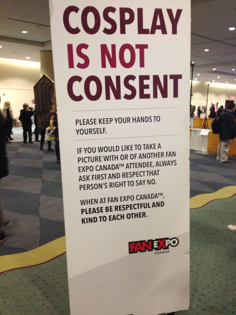 Cosplay is Not Consent Sign at Toronto Comic Con 2017
