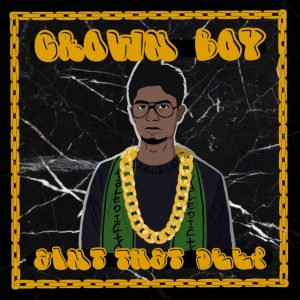 Album art for Crown Boy with drawing of man in glasses and gold chain.