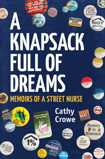 The cover of A Knapsack Full of Dreams: Memoirs of A Street Nurse by Cathy Crowe