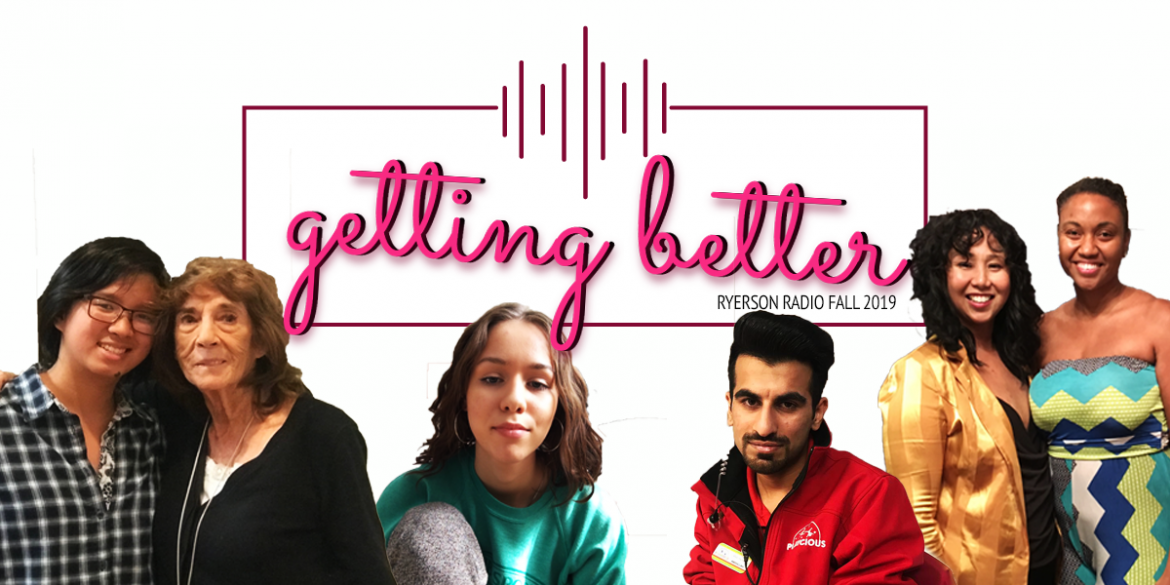 "Portraits of various people with pink text reading ""getting better: Ryerson fall 2019""."