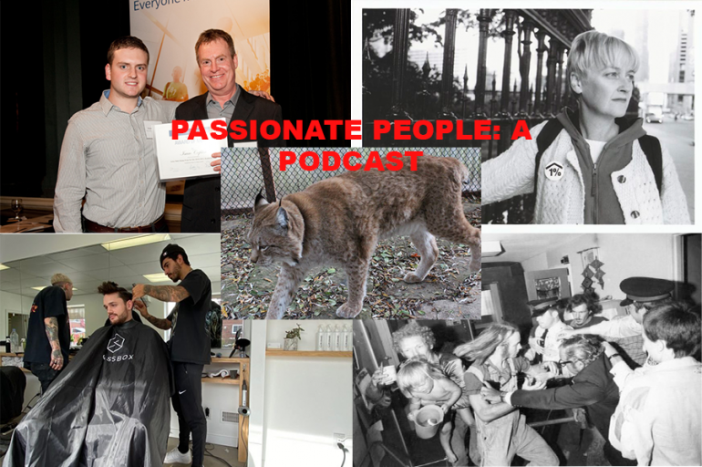 """Collage of two men holding certificate, portrait of woman, man getting a hair cut, people surrounded by police, Siberian lynx with red text """"Passionate People: A Podcast"""""""